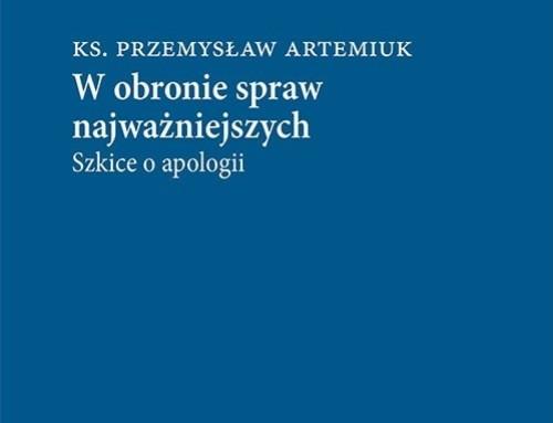 Nowa książka ks. Przemysława Artemiuka