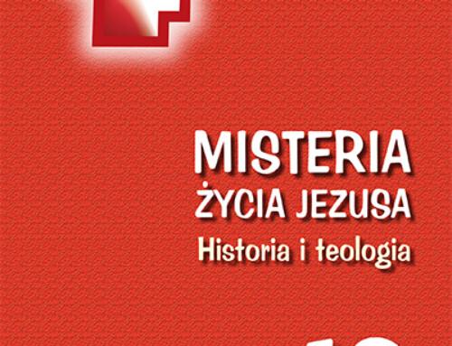 Misteria życia Jezusa. Historia teologia